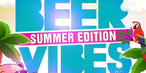 Beer Vibes 2019 - Summer Braffments
