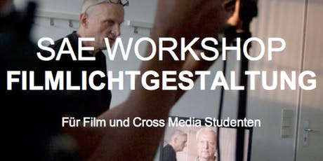 """""""Meet the professionals""""-Event: Filmlichtgestaltung mit Achim Dunker @ SAE Tickets"""