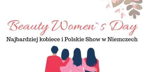 Beauty Women`s Day Tickets