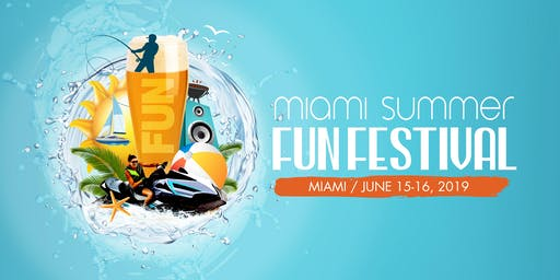 Miami Summer Fun Festival