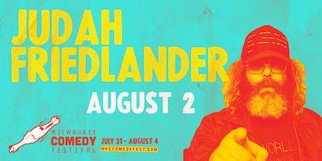 Judah Friedlander at MKE Comedy Fest tickets