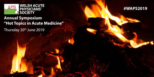 Welsh Acute Physicians' Society Symposium 2019