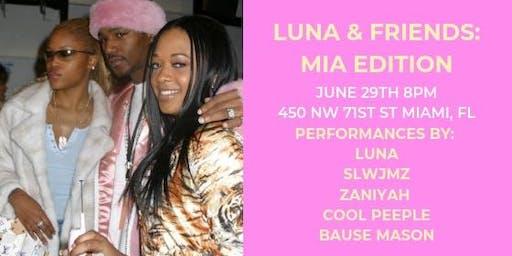 Luna & Friends: MIA Edition