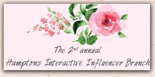 The 2nd Annual Hamptons Interactive Influencer Brunch