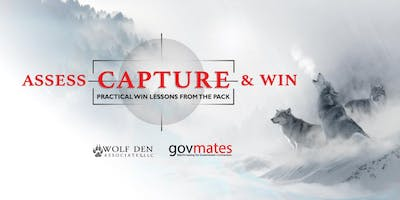 Assess, Capture & Win: Practical Win Lessons from The Pack