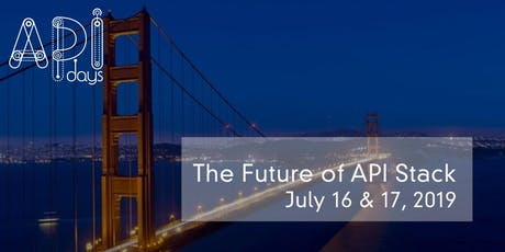 APIdays San Francisco - The Future API Stack for New Product Experiences tickets