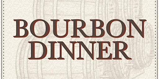 Bourbon Dinner