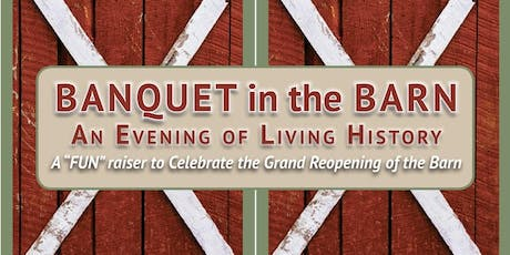 Banquet in the Barn – an Evening of Living History tickets
