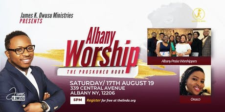 ALBANY WORSHIP | The Proskuneo Hour tickets
