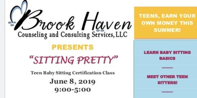 Brook Haven Presents: Sitting Pretty Baby Sitting Certification Class