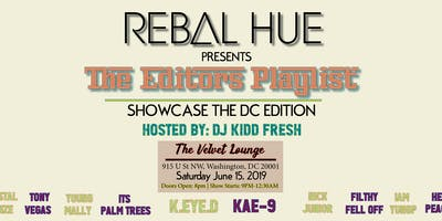 REBAL HUE Magazine Presents The Editor's Plalist | Hosted By: DJ Kidd Fresh