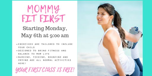 Mommy Fit First Bootcamp