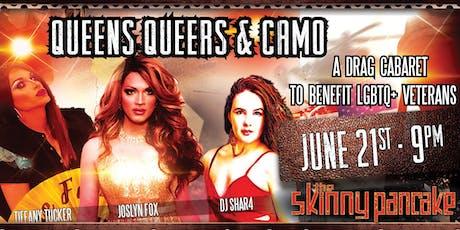 Queens Queers & Camo tickets