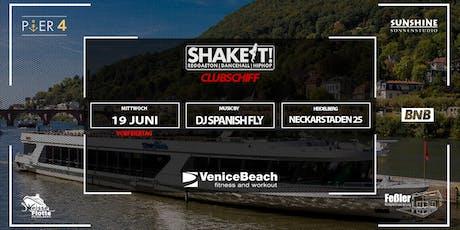 Shake IT - CLUBSCHIFF 2019 Tickets