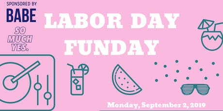 Labor Day Funday tickets