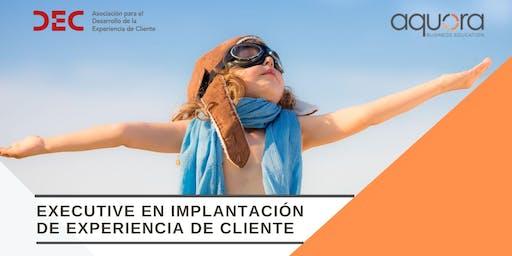 Executive en Implantación de Experiencia de Cliente