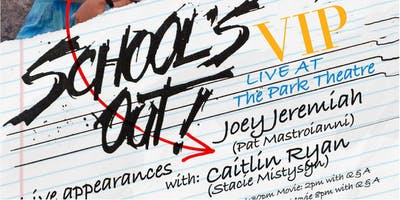 Degrassi School's Out with Joey and Caitlin LIVE - VIP PACKAGE