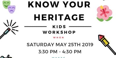 """Know your heritage"" Kids Workshop"