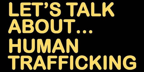 Let's Talk About... Human Trafficking tickets