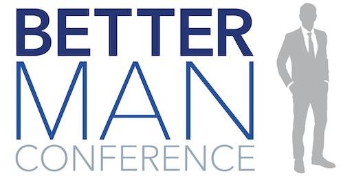 Better Man Conference San Francisco 2019