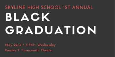 Skyline High School's 1st Annual Black Graduation