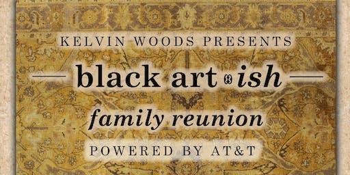 Black Artish Family Reunion