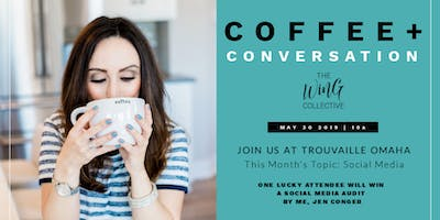 The Wing Collective: Coffee + Conversation (May 30)