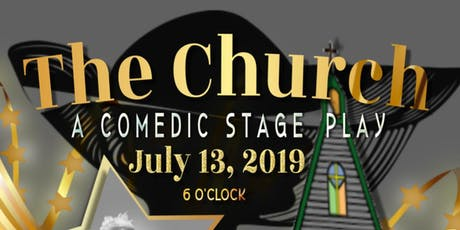 """""""The Church"""" Stage Play tickets"""