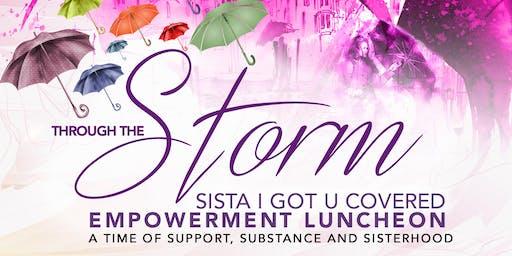 Sista I Got U Covered through the STORM!