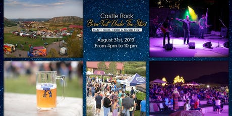 Castle Rock Brew Fest Under The Stars 2019 tickets