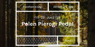 TH Adventure 002 - Polen Pierogi Pedal