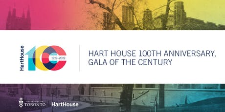 Hart House 100th Anniversary Gala of the Century tickets