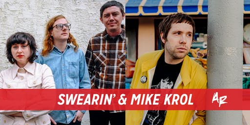 Swearin'& Mike Krol