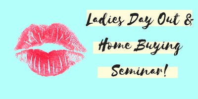Ladies Day Out Home Buying Expo