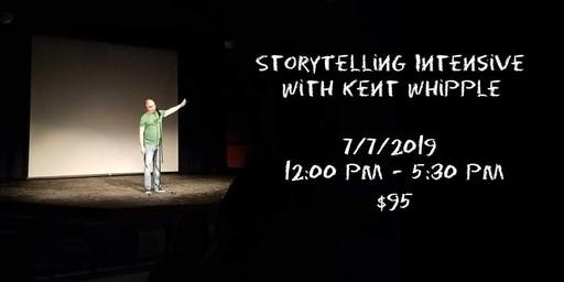 Storytelling Intensive Workshop with Kent Whipple
