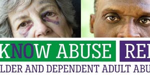 Elder & Dependent Adult Abuse Awareness Event