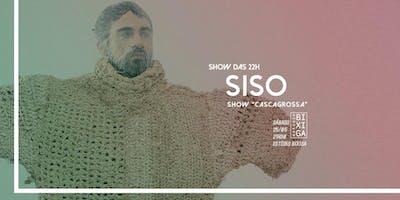 25/05 - SHOW DAS 22H: SISO NO ESTÚDIO BIXIGA