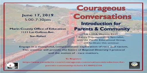 Courageous Conversations Introduction for Parents & Community