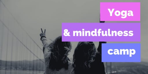 Yoga & Mindfulness Camp (Age: 12-14 year olds)