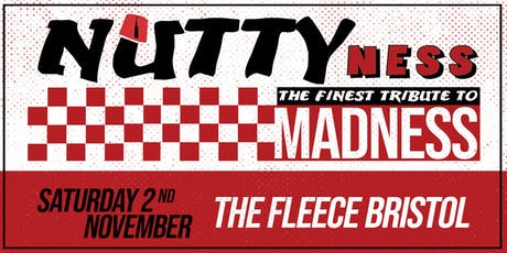 Nuttyness - A Tribute To Madness tickets