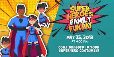 Superheroes Family Fun Day!