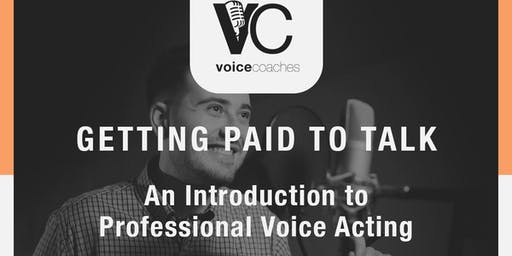 Dallas- Getting Paid to Talk, Making Money with Your Voice
