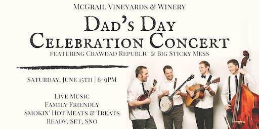 Father's Day Celebration Concert with Crawdad Republic & Big Sticky Mess