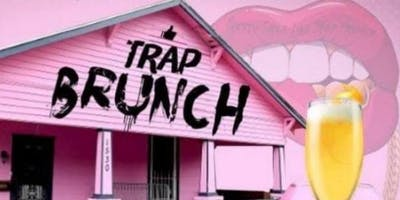 HTown Trap Brunch!