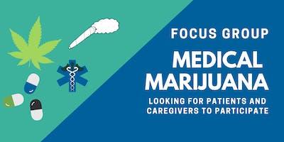 Medical Marijuana Focus Group