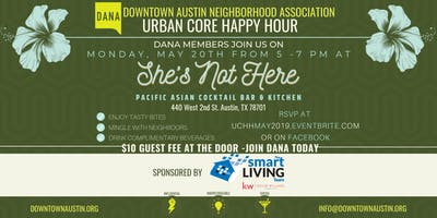 DANA Urban Core Happy Hour at She's Not Here
