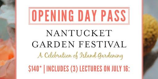 """Nantucket Garden Festival """"Opening Day Pass"""""""