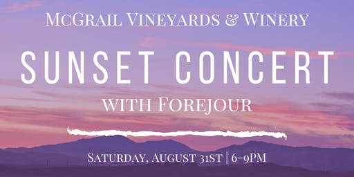 SOLD OUT Sunset Forejour Concert at McGrail Vineyards