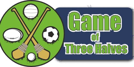 Game of Three Halves 12th-14th August 2019 tickets