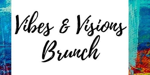 Vibes & Visions Brunch